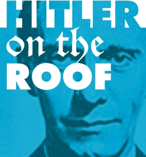 Hitler on the Roof